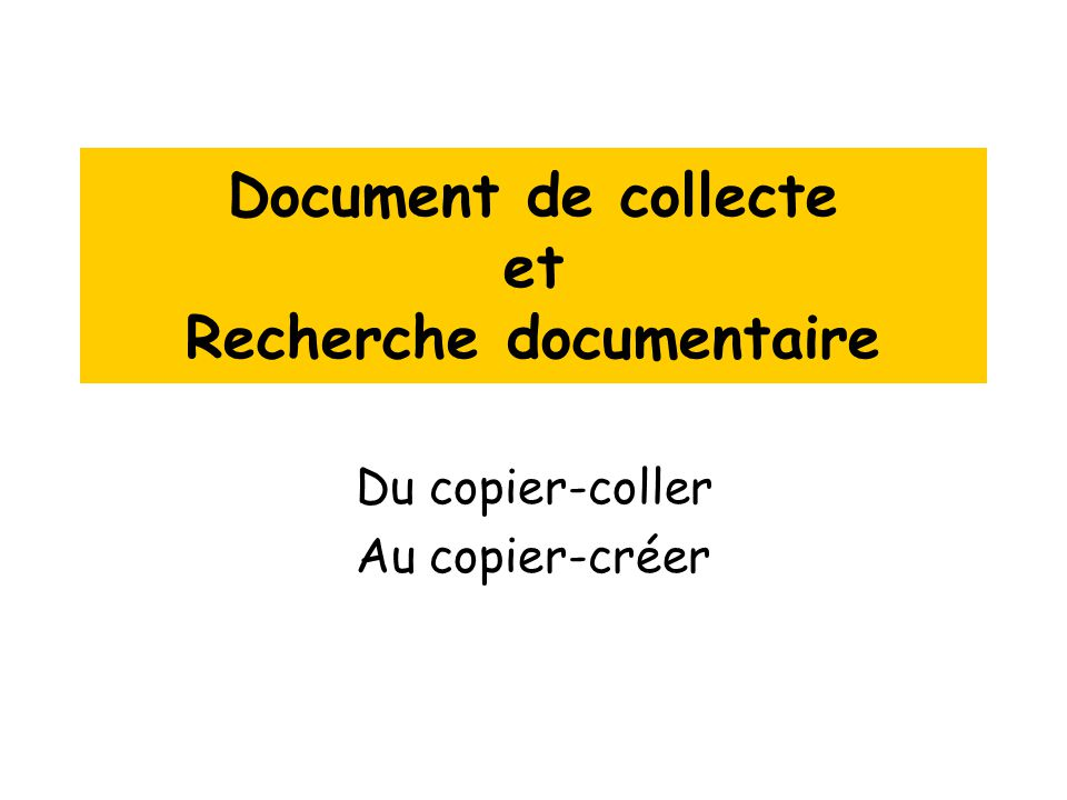 Document de collecte et Recherche documentaire