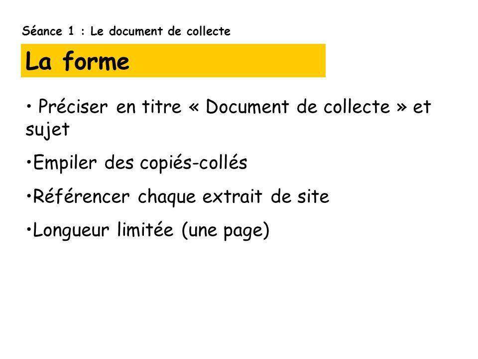 La forme Préciser en titre « Document de collecte » et sujet