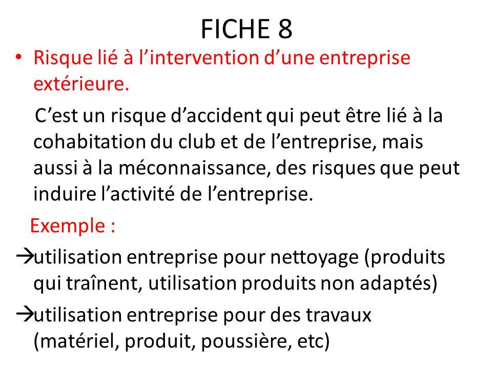 FICHE 8 Risque lié à l'intervention d'une entreprise extérieure.