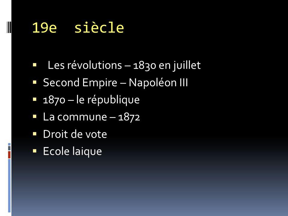 19e siècle Les révolutions – 1830 en juillet