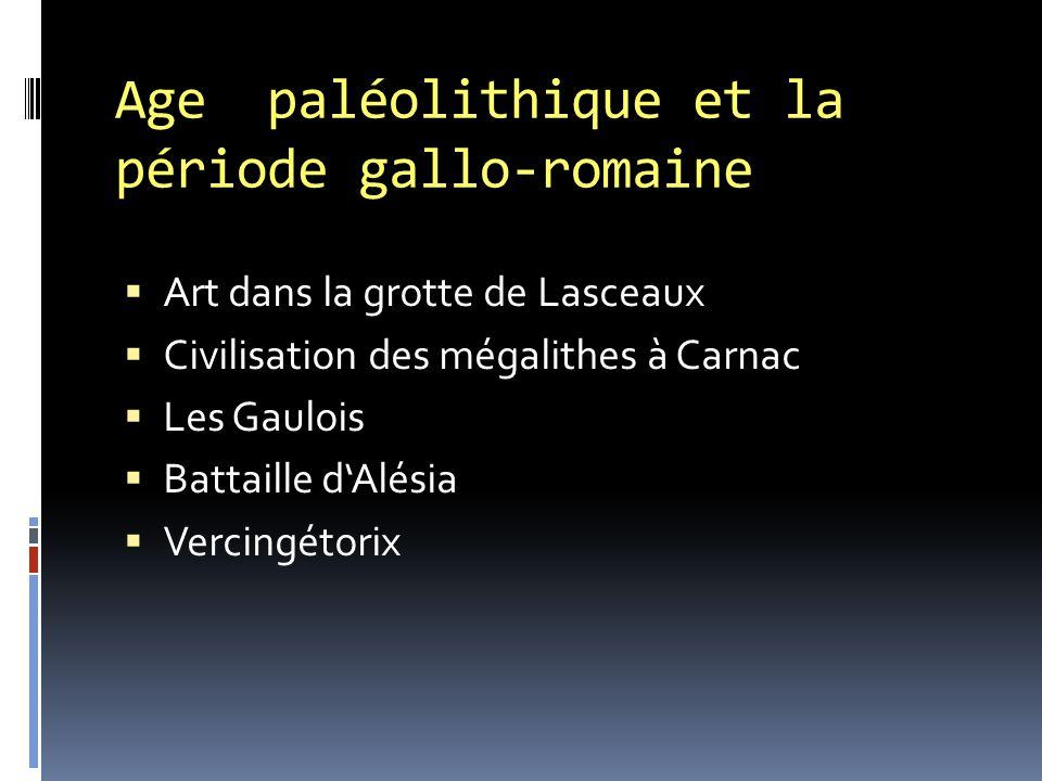 Age paléolithique et la période gallo-romaine