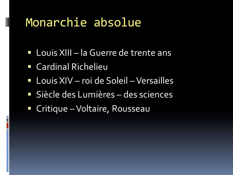 Monarchie absolue Louis XIII – la Guerre de trente ans