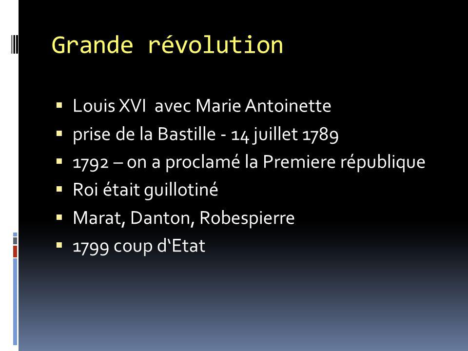 Grande révolution Louis XVI avec Marie Antoinette