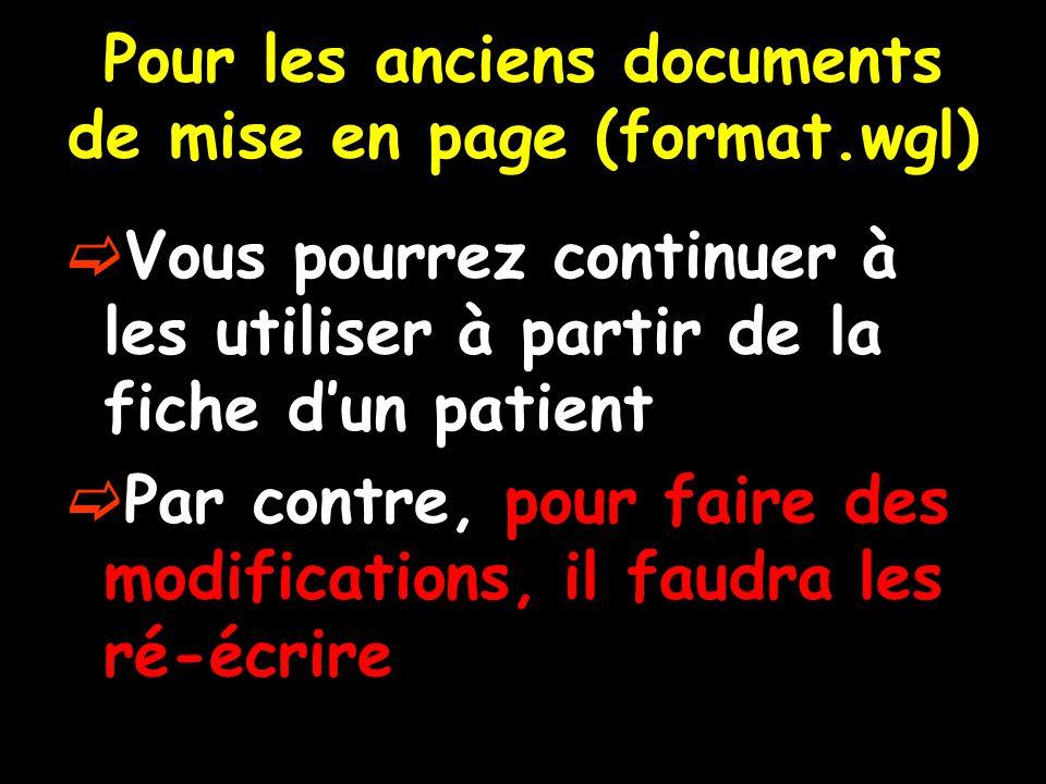 Pour les anciens documents de mise en page (format.wgl)