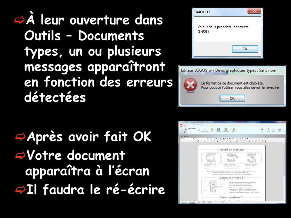 À leur ouverture dans Outils – Documents types, un ou plusieurs messages apparaîtront en fonction des erreurs détectées