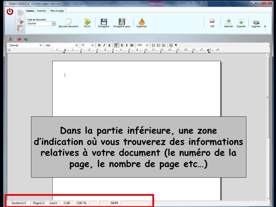 Dans la partie inférieure, une zone d'indication où vous trouverez des informations relatives à votre document (le numéro de la page, le nombre de page etc…)