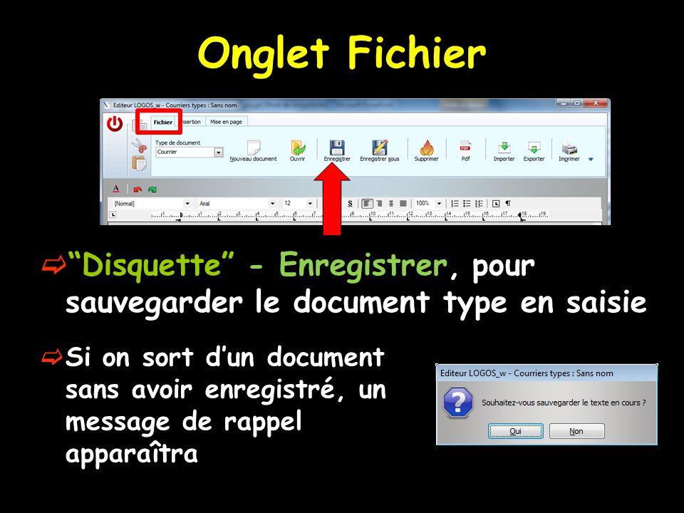 Onglet Fichier Disquette - Enregistrer, pour sauvegarder le document type en saisie.