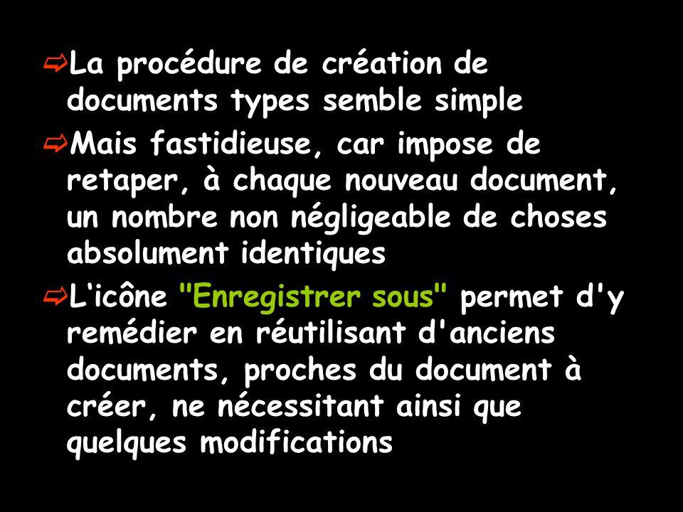 La procédure de création de documents types semble simple