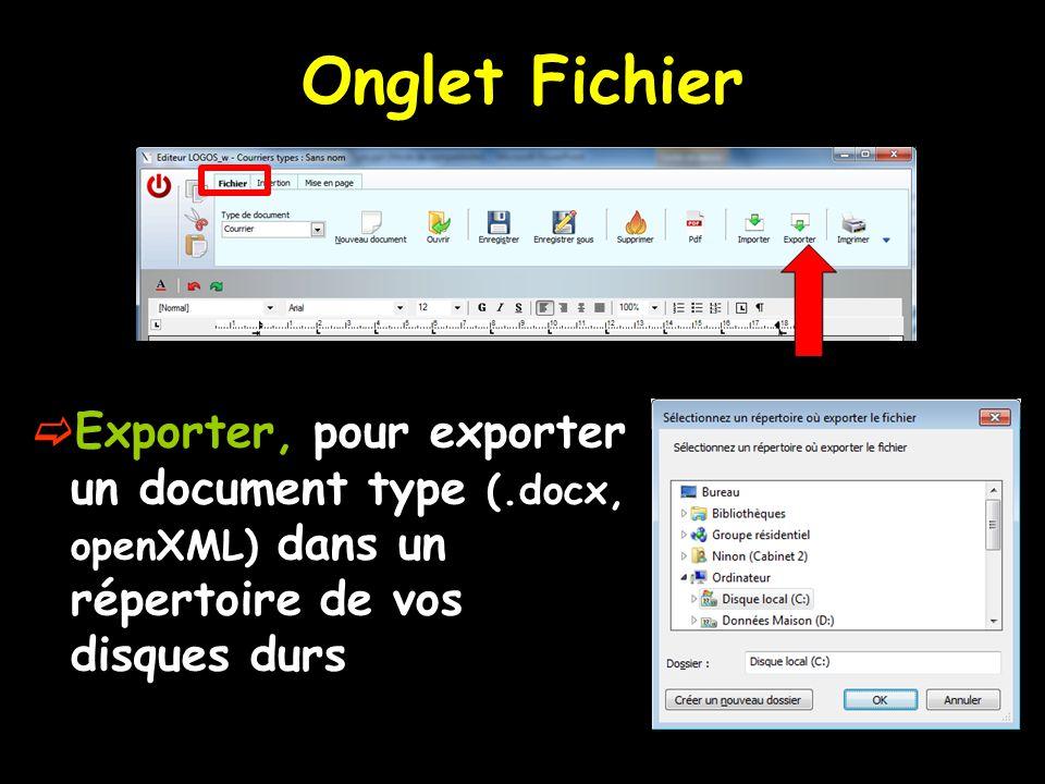 Onglet Fichier Exporter, pour exporter un document type (.docx, openXML) dans un répertoire de vos disques durs.