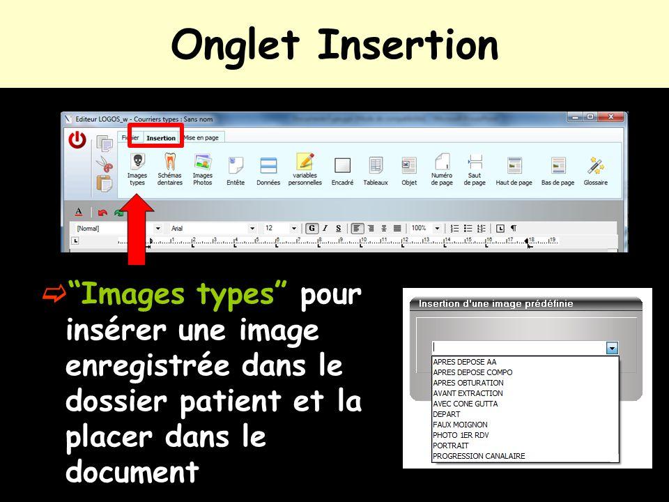 Onglet Insertion Images types pour insérer une image enregistrée dans le dossier patient et la placer dans le document.