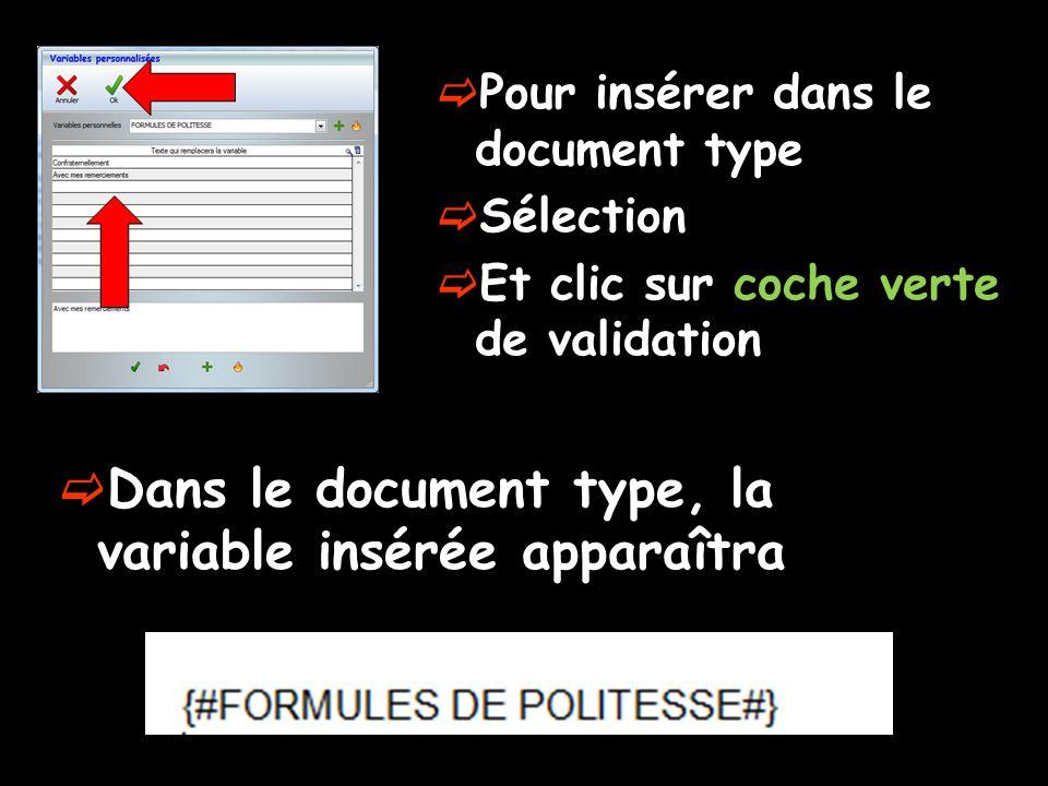 Dans le document type, la variable insérée apparaîtra