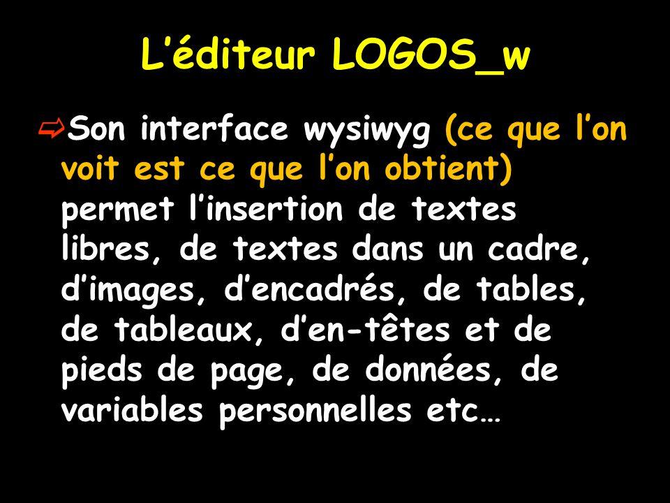 L'éditeur LOGOS_w