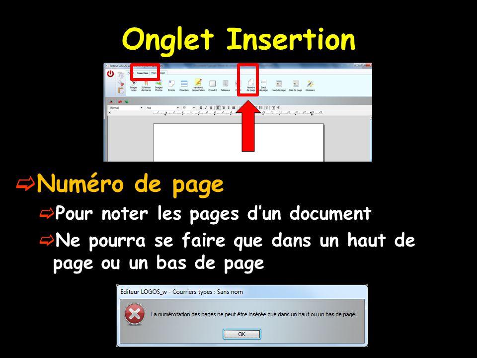Onglet Insertion Numéro de page Pour noter les pages d'un document