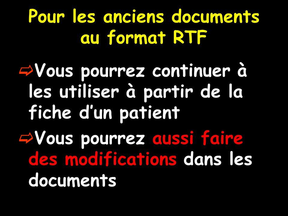 Pour les anciens documents au format RTF