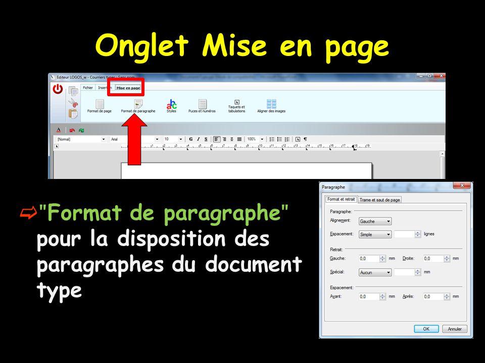 Onglet Mise en page ʺFormat de paragrapheʺ pour la disposition des paragraphes du document type