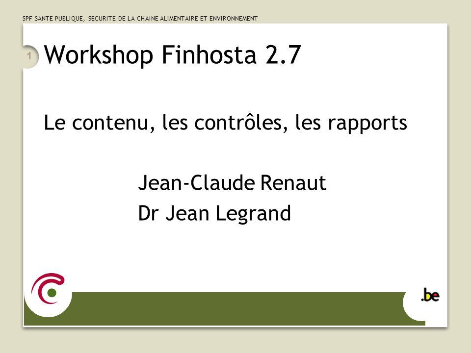 Workshop Finhosta 2.7 Le contenu, les contrôles, les rapports