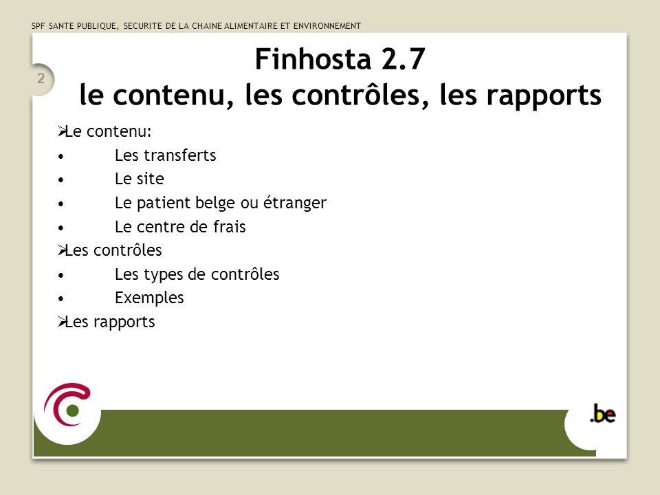 Finhosta 2.7 le contenu, les contrôles, les rapports