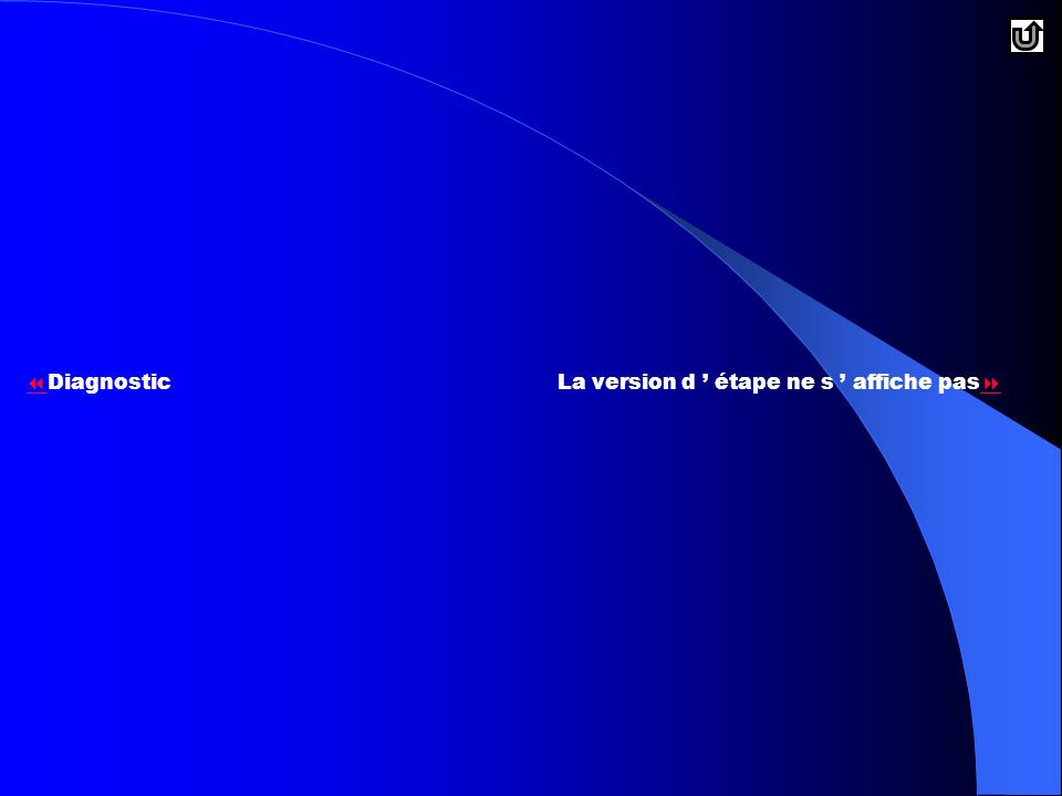 Diagnostic La version d ' étape ne s ' affiche pas