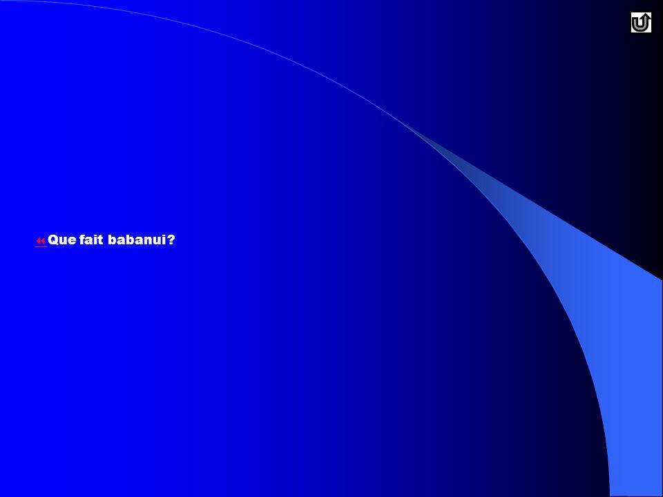 Que fait babanui