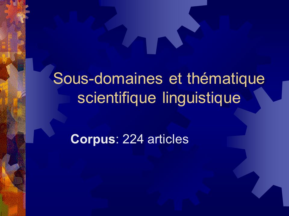 Sous-domaines et thématique scientifique linguistique