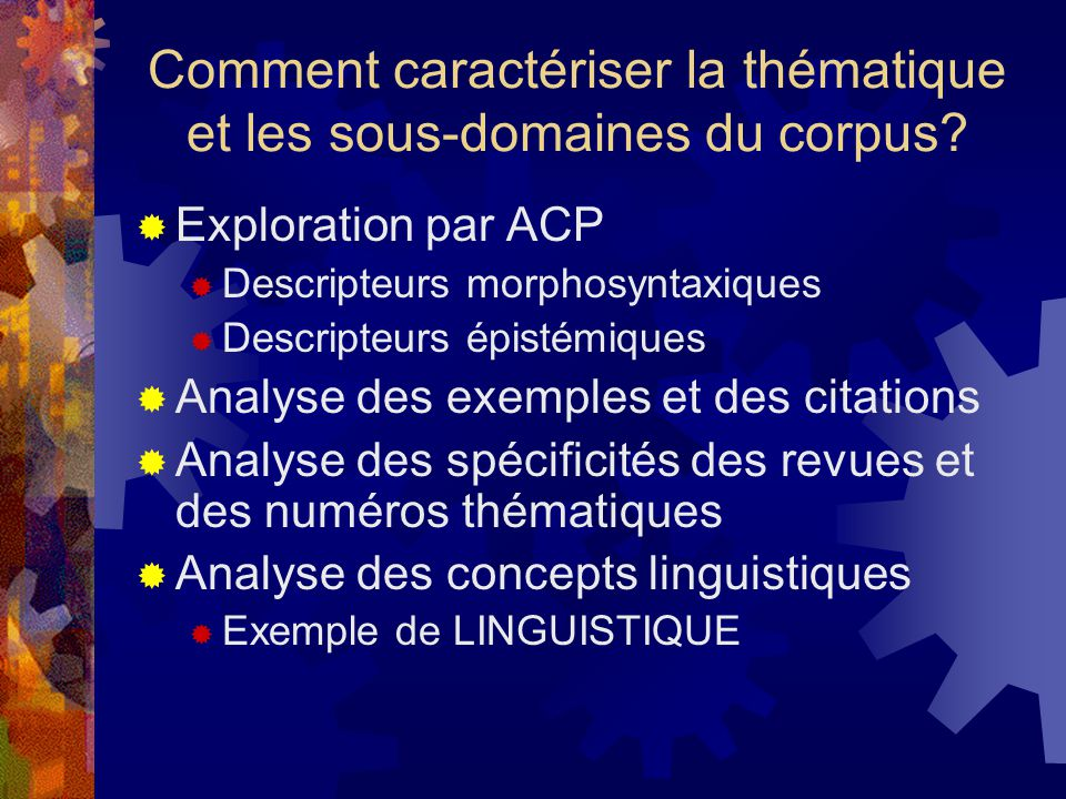 Comment caractériser la thématique et les sous-domaines du corpus