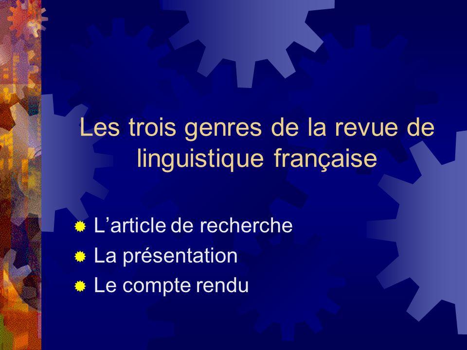 Les trois genres de la revue de linguistique française