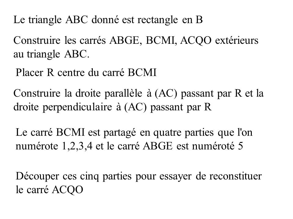 Le triangle ABC donné est rectangle en B