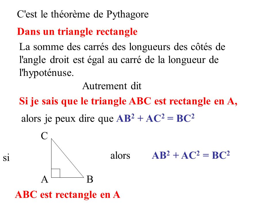 C est le théorème de Pythagore