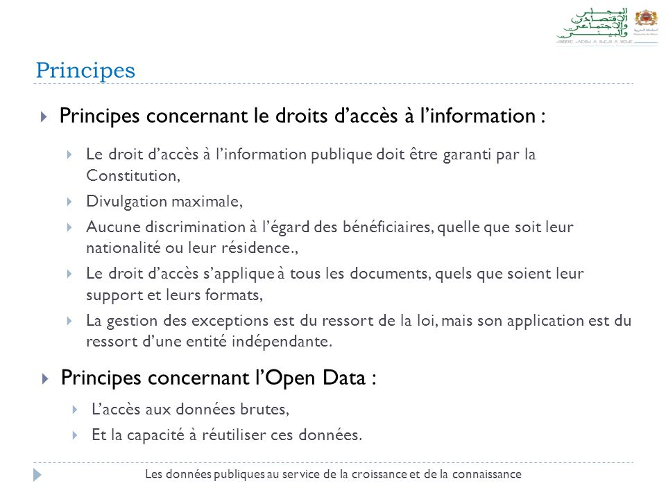 Principes concernant le droits d'accès à l'information :