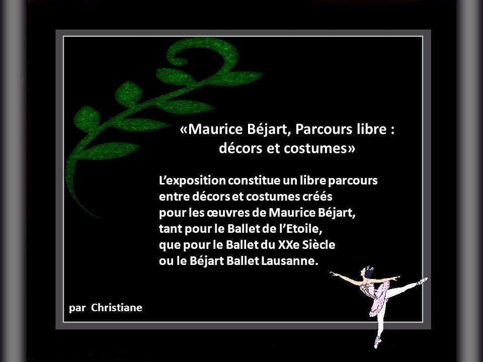 «Maurice Béjart, Parcours libre : décors et costumes»