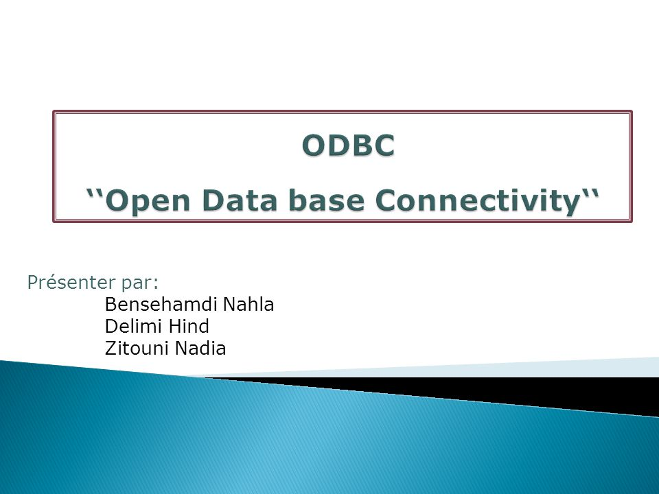 ''Open Data base Connectivity''