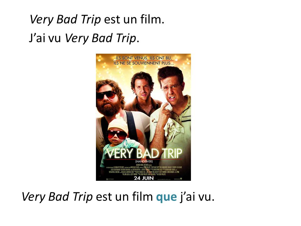 Very Bad Trip est un film.