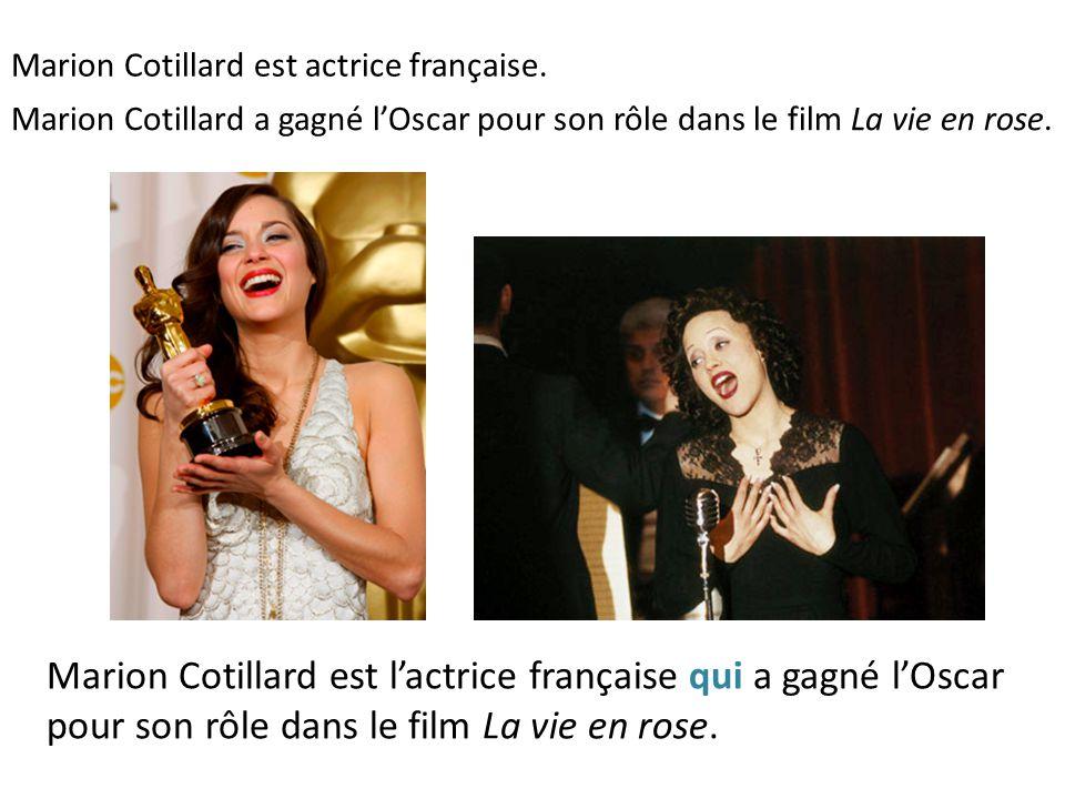 Marion Cotillard est actrice française.