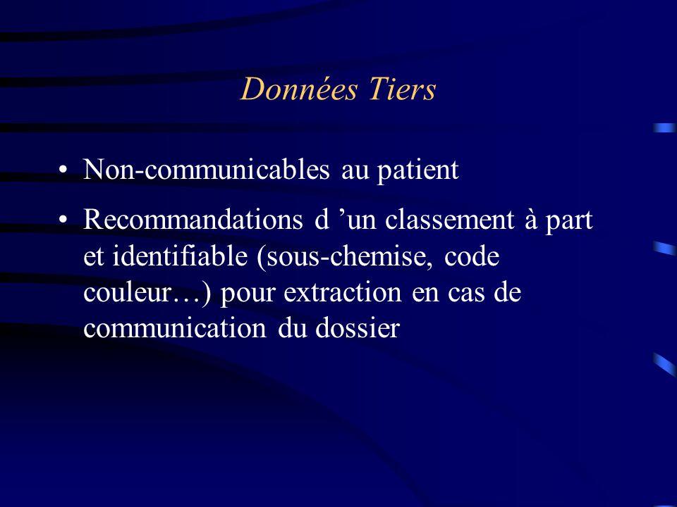 Données Tiers Non-communicables au patient