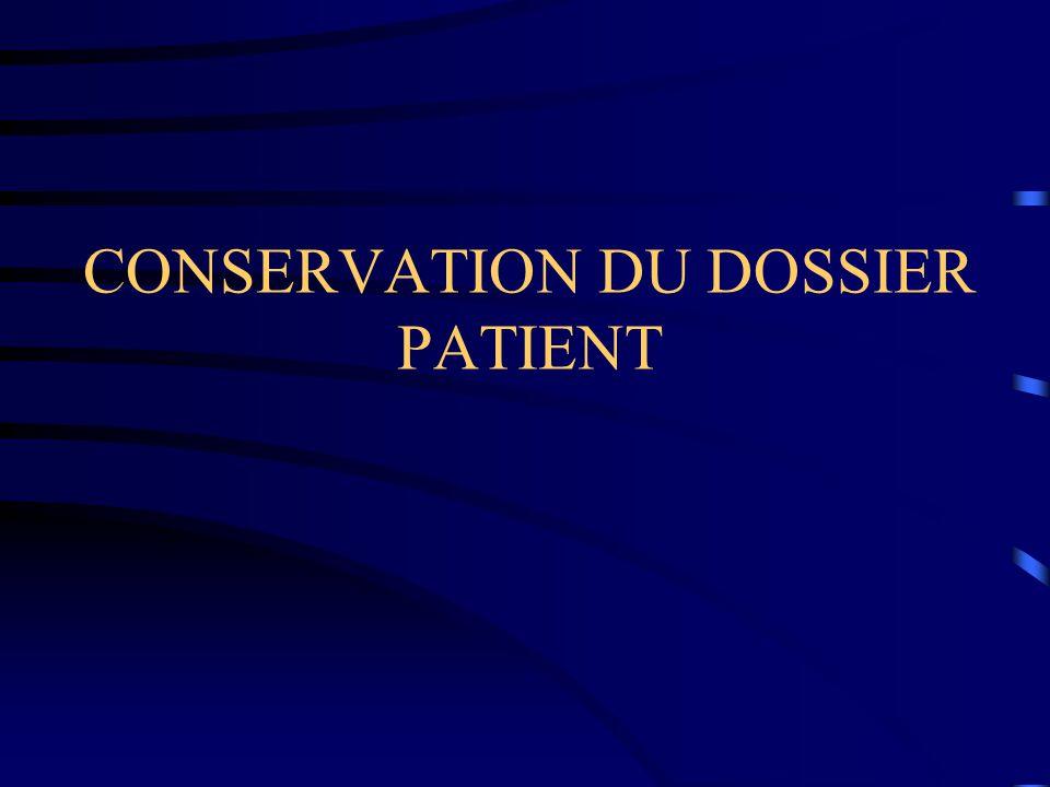 CONSERVATION DU DOSSIER PATIENT