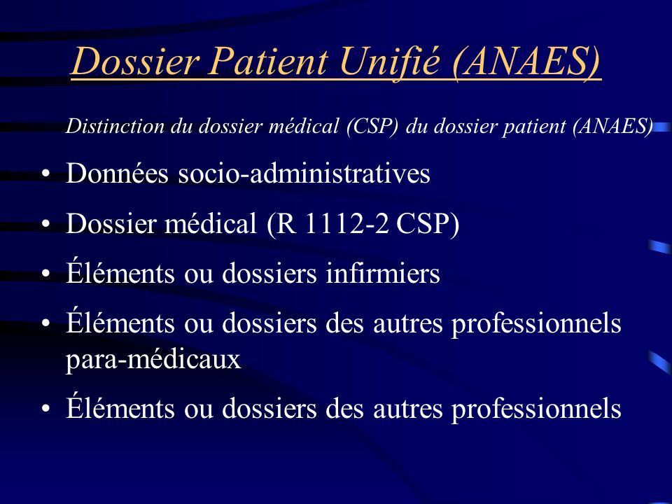 Dossier Patient Unifié (ANAES)