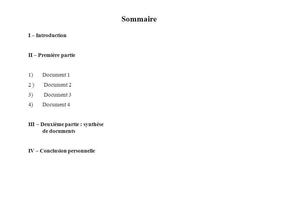 Sommaire I – Introduction II – Première partie Document 1