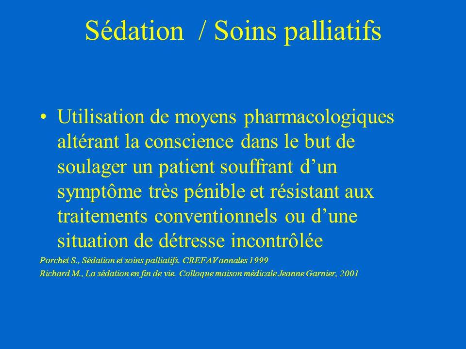 Sédation / Soins palliatifs