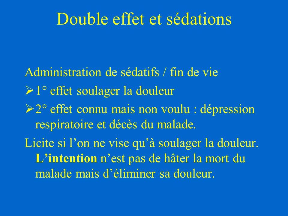Double effet et sédations