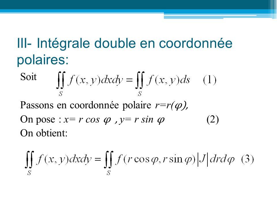 III- Intégrale double en coordonnée polaires:
