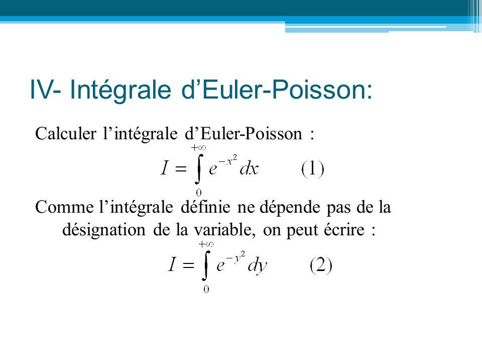 IV- Intégrale d'Euler-Poisson: