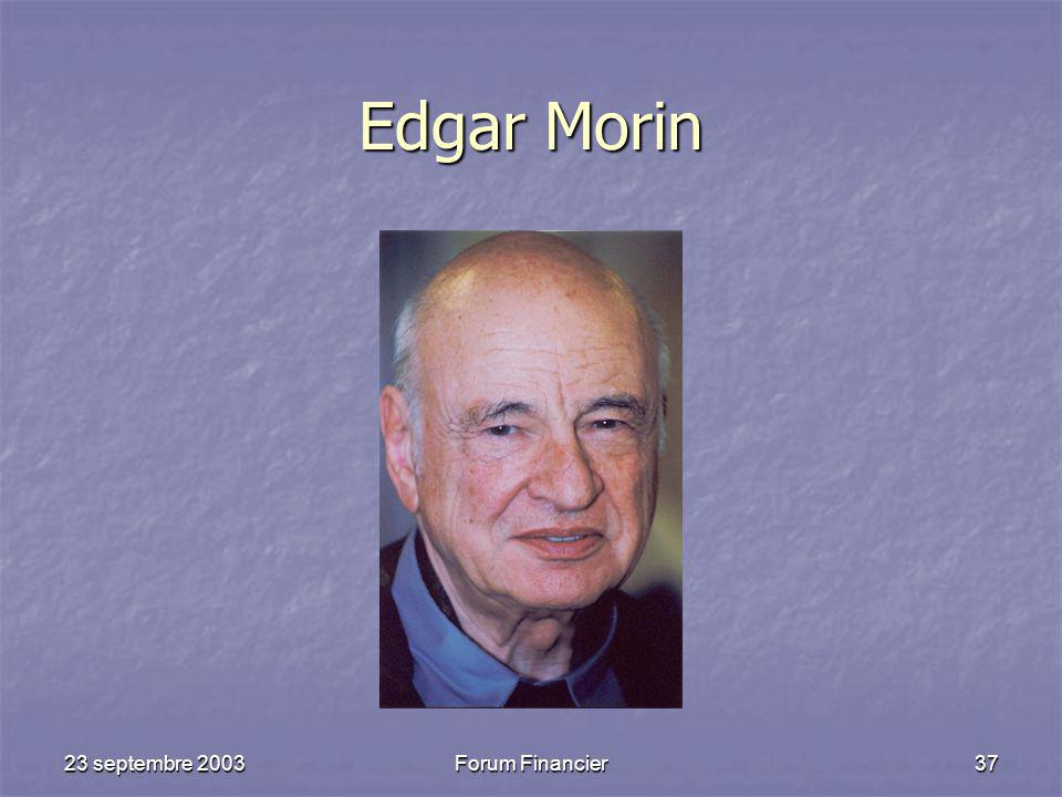 Edgar Morin 23 septembre 2003 Forum Financier