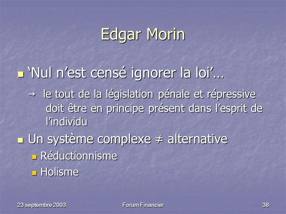 Edgar Morin 'Nul n'est censé ignorer la loi'…