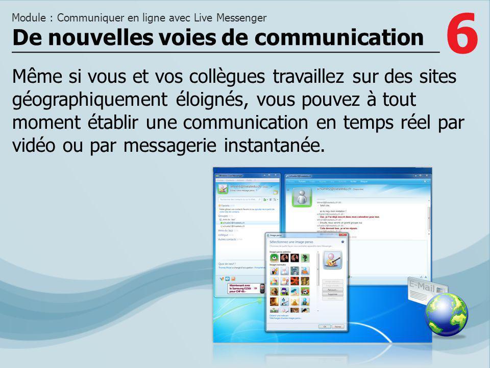 De nouvelles voies de communication
