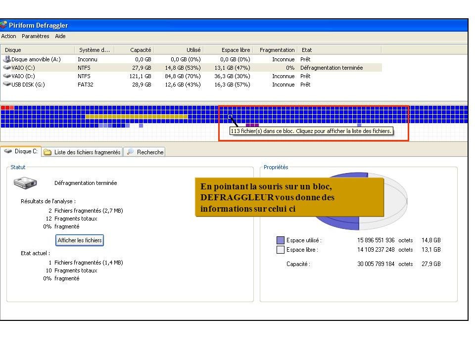 En pointant la souris sur un bloc, DEFRAGGLEUR vous donne des informations sur celui ci
