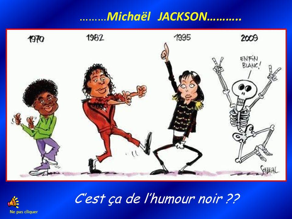 ………Michaël JACKSON………..