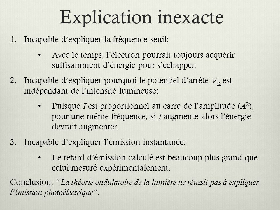 Explication inexacte Incapable d'expliquer la fréquence seuil: