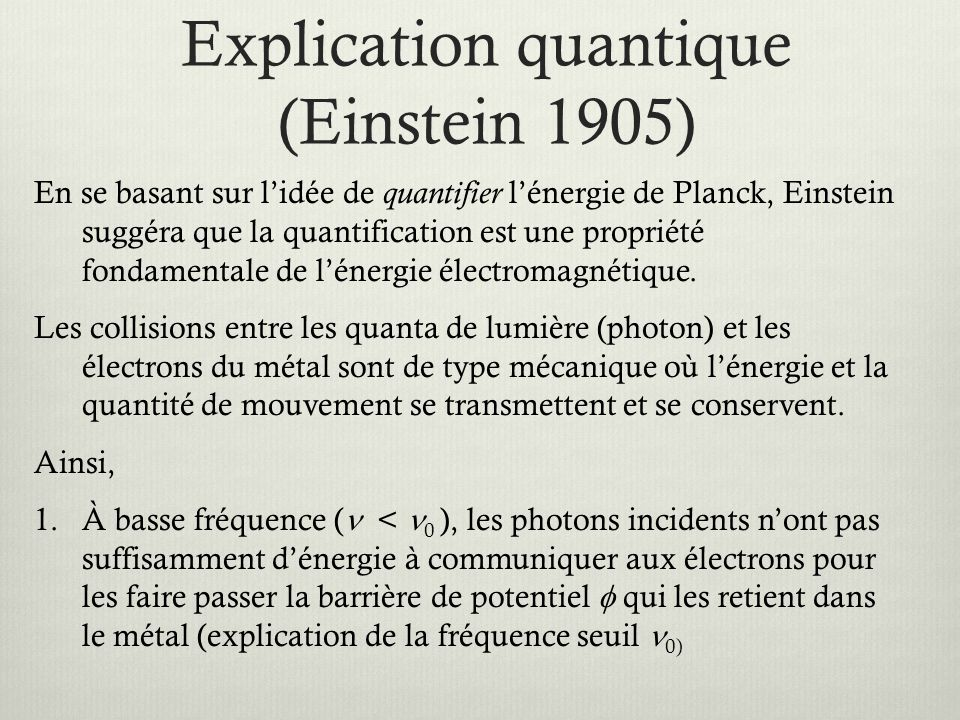 Explication quantique (Einstein 1905)