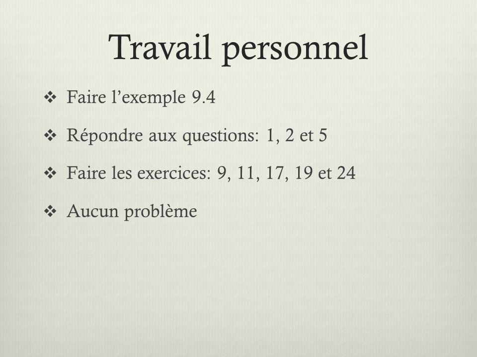Travail personnel Faire l'exemple 9.4