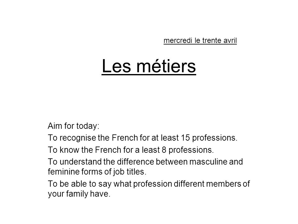 Les métiers Aim for today: